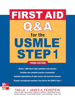 First Aid Q&A for the USMLE Step 1 By Tao, Le/ Feinstein, James